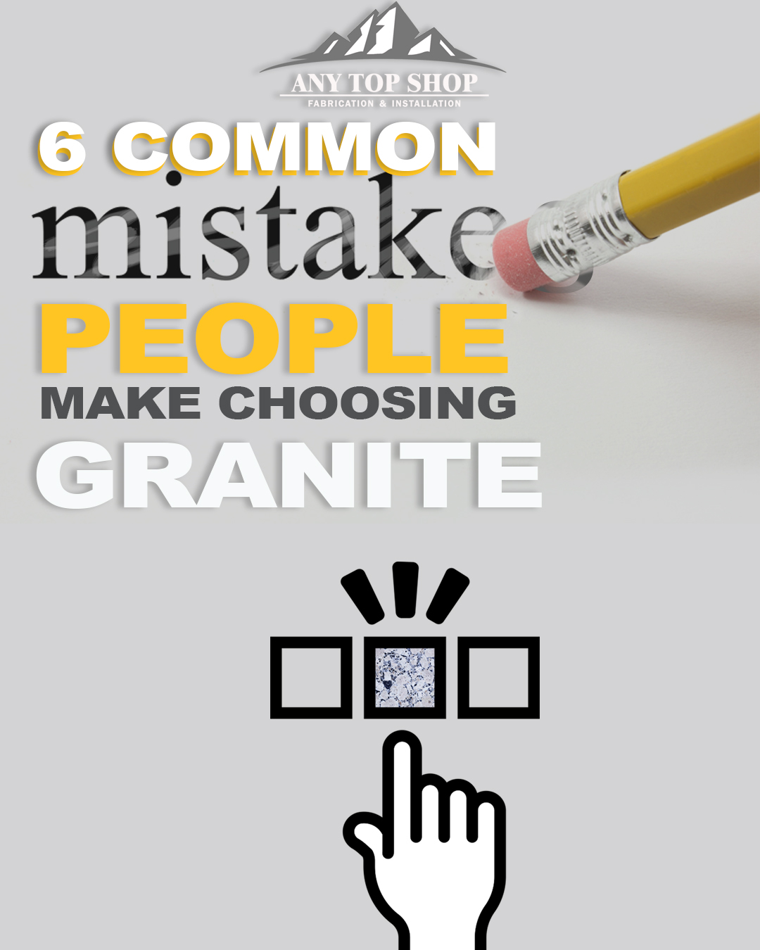 6 Common Mistakes People Make Choosing Granite