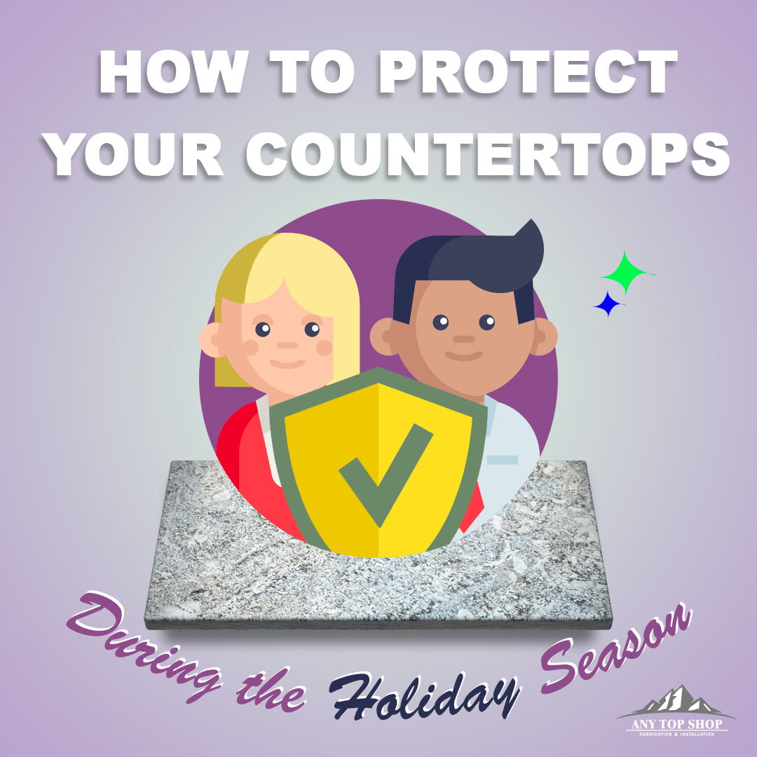 How to Protect Your Natural Stone Countertops During the Holiday Season