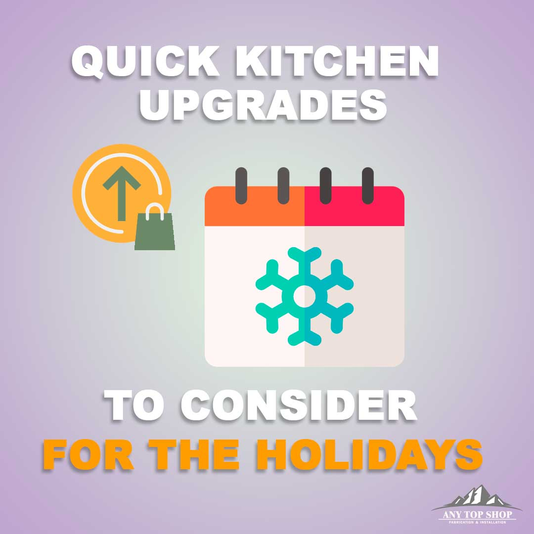 Quick Kitchen Upgrades for the Holidays